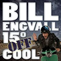 Bill Engvall: 15� Off Cool