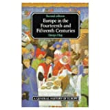 Europe in the Fourteenth and Fifteenth Centures (2nd Edition)