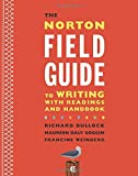 img - for The Norton Field Guide to Writing with Readings and Handbook (Fourth Edition) book / textbook / text book