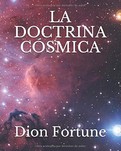 La Doctrina Cósmica  [Fortune, Dion] (Tapa Blanda)