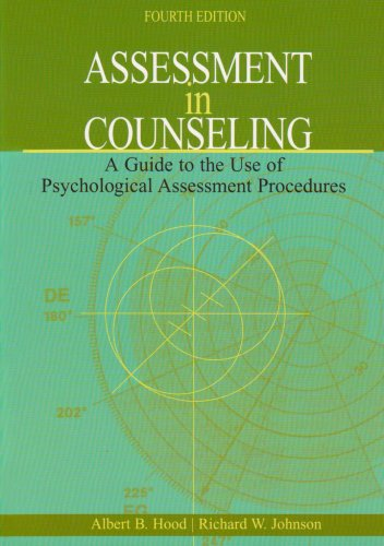 Assessment in Counseling: A Guide to the Use of...
