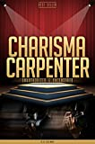 Charisma Carpenter Unauthorized & Uncensored (All Ages Deluxe Edition with Videos)