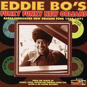 Eddie Bo's Funky Funky New Orleans