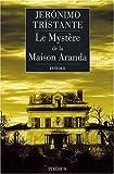 echange, troc Jeronimo Tristante - Le Mystère de la Maison Aranda