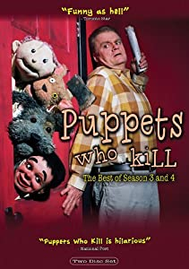 Puppets Who Kill: The Best Of Season 3 & 4