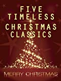 Five Timeless Christmas Classics