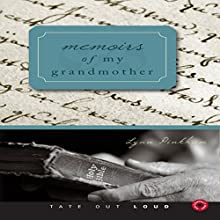 Memoirs of My Grandmother (       UNABRIDGED) by Lynn Pinkham Narrated by Melissa Madole