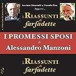 I promessi sposi di Alessandro Manzoni (i Riassunti di farfadette) | Alessandro Manzoni, Farfadette