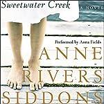 Sweetwater Creek: A Novel | Anne Rivers Siddons