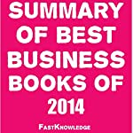 Summary of Best Business Books of 2014 |  FastKnowledge
