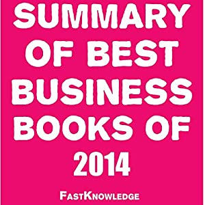 Summary of Best Business Books of 2014 Audiobook