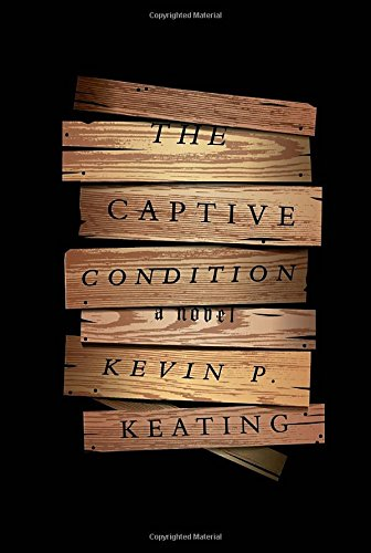 The Captive Condition: A Novel (The Captive Condition compare prices)