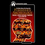 Forbidden Archeology: The Hidden History of the Human Race | Michael A. Cremo,Richard L. Thompson
