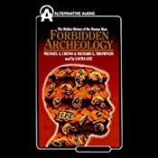 Forbidden Archeology: The Hidden History of the Human Race | [Michael A. Cremo, Richard L. Thompson]