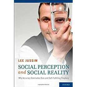 Learn more about the book, Social Perception and Social Reality: Why Accuracy Dominates Bias and Self-Fulfilling Prophecy
