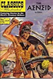 The Aeneid (Classics Illustrated, Volume 170)