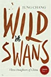 Wild Swans: Three Daughters of China (Stranger Than...)