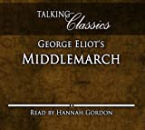George Eliots Middlemarch (Talking Classics)