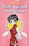 echange, troc Natsuki Takaya - Ceux qui ont des ailes, Tome 2 :