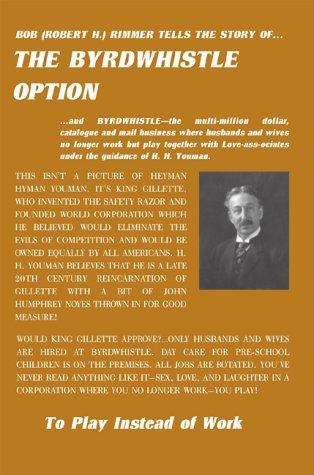L'Option Byrdwhistle : Jouer au lieu de travail