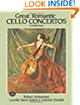 Great Romantic Cello Concertos in Ful...
