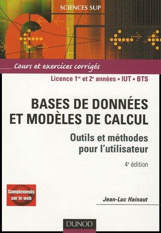 Bases de données et modèles de calcul : Outils et méthodes pour l'utilisateur Cours et exercices corrigés en ligne