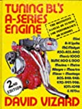 Tuning Bl's A-Series Engine (0854297324) by Vizard, David