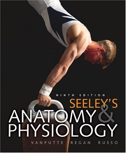 Seeley's Anatomy & Physiology with Connect Plus...