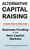 img - for Alternative Capital Raising: Business Funding in the New Capital Markets book / textbook / text book