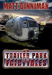 Trailer Park Fairy Tales