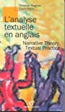 L'analyse textuelle en anglais : Narrative theory, textual practice