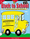 Back to School Grades K-3: Everything You Need to Start Your Year Off Right (1574716859) by Jan Bates