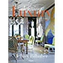 Jeffrey Bilhuber: Defining Luxury: The Qualities of Life at Home
