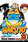 Naruto, Vol. 13: The Chunin Exam, Concluded! (1421510871) by Kishimoto, Masashi