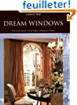 Dream Windows: Historical Perspective...