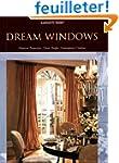 Dream Windows: Historical Perspective...
