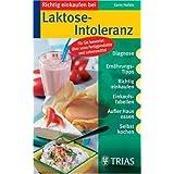"""Richtig einkaufen bei Laktose-Intoleranzvon """"Karin Hofele"""""""