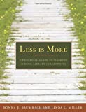 img - for Less is More by Donna J. Baumbach, Linda L Miller (January 30, 2009) Paperback book / textbook / text book