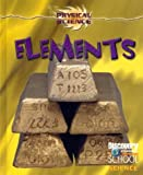 img - for Elements (Discovery Channel School Science: Physical Science) book / textbook / text book