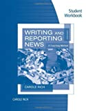 Student Workbook for Richs Writing and Reporting News: A Coaching Method, 7th