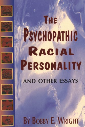 Psychopathic Racial Personality and Other Essays (English and English Edition)
