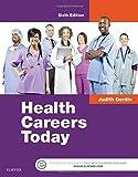 Health Careers Today, 6e