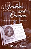 Authors and Owners: The Invention of Copyright