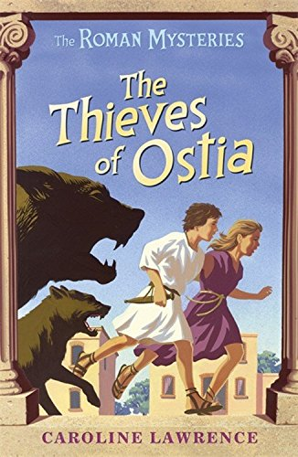 The Roman Mysteries: 01: The Thieves of Ostia
