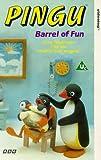 Pingu: Barrel of Fun [VHS]