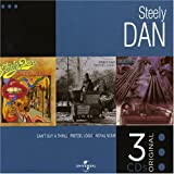 Can't Buy a Thrill/Pretzel Logic/the Royal Scam  - Steely Dan