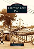 Chippewa Lake Park   (OH)  (Images of America)