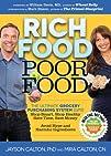 Rich Food Poor Food: The Ultimate Gro…