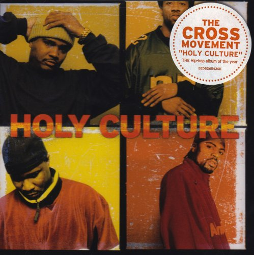 The Cross Movement-Holy Culture-CD-FLAC-2003-FORSAKEN Download