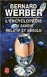 L'Encyclop�die du savoir relatif et absolu